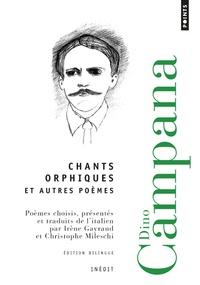 Dino Campana - Chants orphiques et autres poèmes.