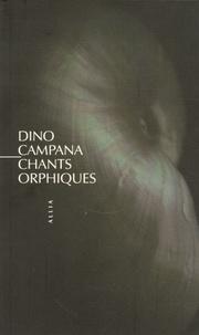 Dino Campana - Chants orphiques - Die Tragödie des letzten Germanen in Italien.