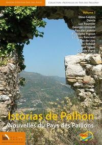 Dino Centini et  Damia - Nouvelles du Pays des Paillons - Volume 1.