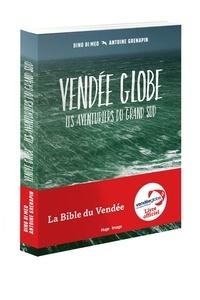 Dino Di Meo et Antoine Grenapin - Vendée Globe - Les Aventuriers du Grand Sud.