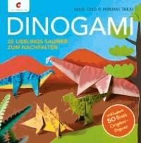 Dinogami - 25 Lieblings-Saurier zum Nachfalten.