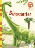 Dinosaurier - Der Bücherbär: Sachwissen für Erstleser.