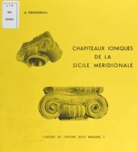 Dinu Theodorescu et Vincenzo Tusa - Chapiteaux ioniques de la Sicile méridionale.