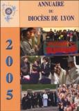 Diocèse de Lyon - Annuaire du Diocèse de Lyon 2005.