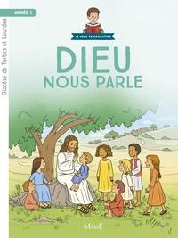 Diocèse de Tarbes et Lourdes et Frédéric Hubert - Dieu nous parle - Année 1.