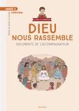 Diocèse de Tarbes et Lourdes - Dieu nous rassemble Année 3 - Documents de l'accompagnateur.