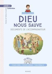 Diocèse de Tarbes et Lourdes et Frédéric Hubert - Dieu nous sauve Année 2 - Documents de l'accompagnateur. 1 CD audio