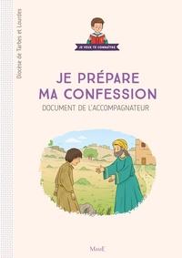 Diocèse de Tarbes et Lourdes - Je prépare ma confession - Document de l'accompagnateur.