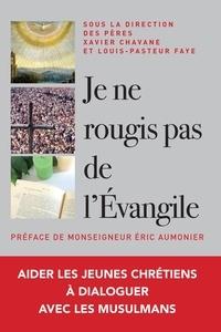 Diocèse de Versailles - Je ne rougis pas de l'Évangile ! - Aider les jeunes chrétiens à dialoguer avec les musulmans.
