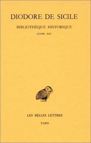 Diodore de Sicile - Bibliothèque historique - Tome 9, Livre XIV.