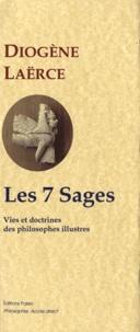 Diogène Laërce - Les 7 sages - Tome 1, Vies et doctrines des philosophes illustres.