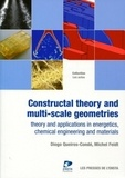Diogo Queiros-Condé et Michel Feidt - Constructal theory and multi-scale geometries - Theory and applications in energetics, chemical engineering and materials.