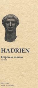 Dion Cassius - Hadrien - Empereur romain 117-138.