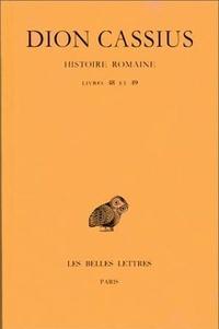 Dion Cassius - Histoire romaine - Livres 48 et 49.