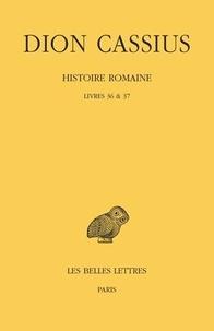 Dion Cassius - Histoire Romaine - Livres 36 et 37.