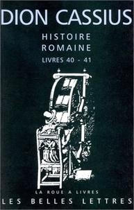 Dion Cassius - Histoire romaine - Livres 40-41, César et Pompée.
