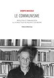 Dionys Mascolo - Le communisme - Révolution et communication ou la dialectique des valeurs et des besoins.