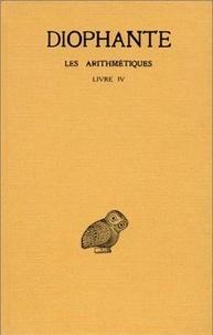 Diophante - Les arithmétiques - Tome 3, Livre IV.