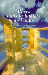 REVES DANS LA LUMIERE DE LAUBE. Expériences sur le Nouveau.pdf