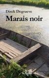 Dirck Degraeve - Marais noir.