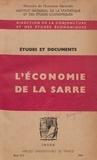Direction de la conjoncture et et  Institut national de la statis - L'économie de la Sarre.