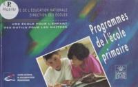 Direction Des Ecoles et  Ministère Education Nationale - Programmes de l'école primaire.