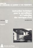 Direction des Routes - Instruction technique pour la surveillance et l'entretien des ouvrages d'art 2e partie - Fascicule 12, Appuis.