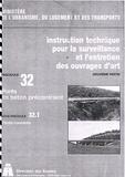 Direction des Routes - Instruction technique pour la surveillance et l'entretien des ouvrages d'art 2e partie - Fascicule 32.1, Ponts en béton précontraint.