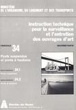 Direction des Routes - Instruction technique pour la surveillance et l'entretien des ouvrages d'art 2e partie - Fascicule 34, Ponts suspendus et ponts à haubans.
