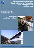 Direction des Routes - Instruction technique pour la surveillance et l'entretien des ouvrages d'art - 2ème partie - Fascicule 02, Généralités sur la surveillance.