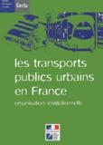 Direction des Trans terrestres - Les transports publics urbains en France - Organisation institutionnelle.
