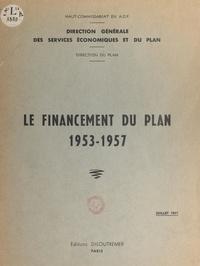 Direction générale des service - Le financement du Plan, 1953-1957.