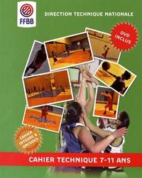 Direction technique nationale et Stan Hacquard - Cahier technique 7-11 ans. 1 DVD