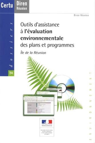 Diren Réunion - Outils d'assistance à l'évaluation environnementale des plans et programmes - Ile de La Réunion. 1 Cédérom