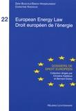 Dirk Buschle et Simon Hirsbrunner - European Energy Law - Droit européen de l'énergie.