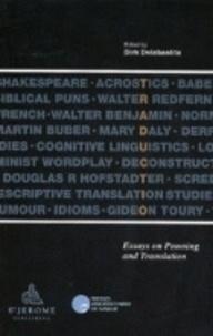 Dirk Delabastita - Traductio. Essays on Punning and Translation.