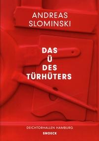 Dirk Luckow - Andreas Slominski - Das U des Türhüters.