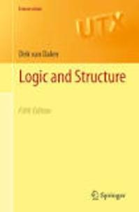 Dirk van Dalen - Logic and Structure.