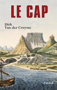 Dirk Van der Cruysse - Le cap.