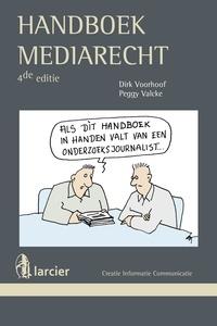 Dirk Voorhoof et  Peggy Valcke - Handboek mediarecht.