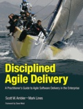 Disciplined Agile Delivery - A Practitioner's Guide to Agile Software Delivery in the Enterprise.
