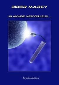 Disier Marcy - Un Monde Merveilleux.