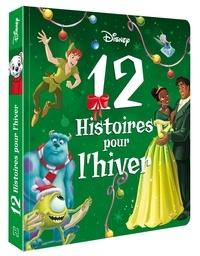 Disney - 12 histoires pour l'hiver.