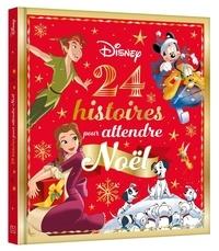 Disney - 24 histoires pour attendre Noël.
