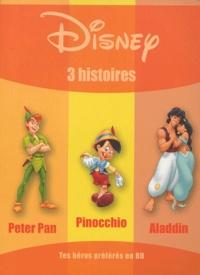 Disney - 3 histoires - Peter Pan, Pinocchio, Aladdin.