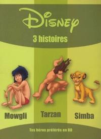Disney - 3 histoires - Mowgli, Tarzan, Simba.