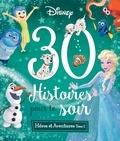 Disney et Emmanuelle Caussé - 30 histoires pour le soir Héros et aventures - Tome 2.