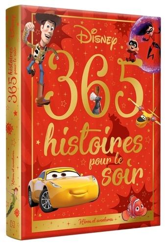 365 histoires pour le soir. Héros et aventures