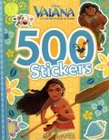 Disney - 500 stickers Vaiana, la légende du bout du monde.