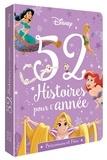 Disney - 52 histoires pour l'année - Princesses et fées.